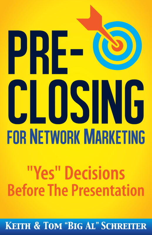 Pre-Closing for Network Marketing