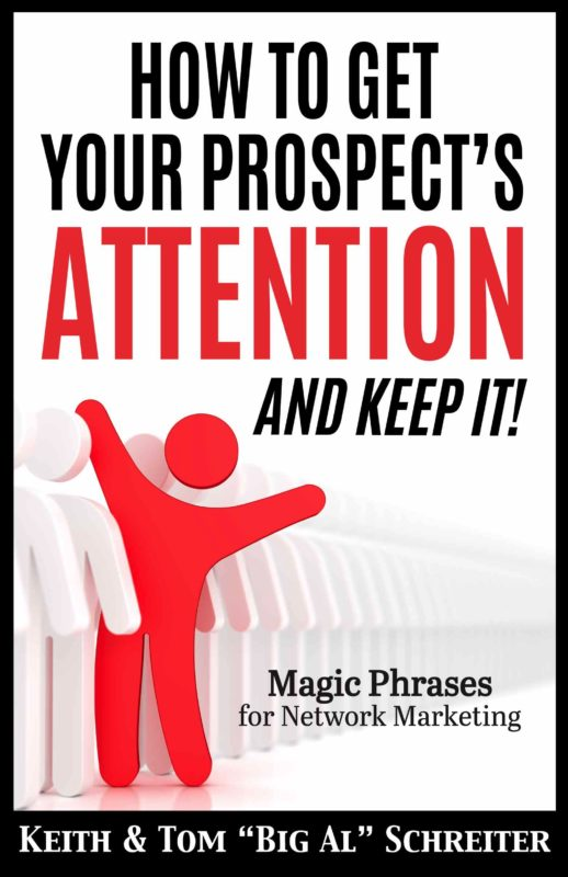 How to Get Your Prospect's Attention and Keep It!